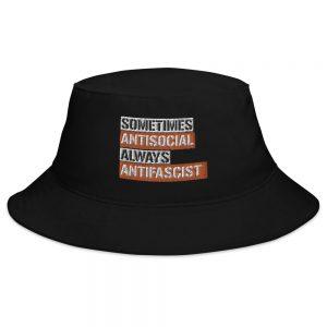 Sometimes Antisocial Always Antifascist Bucket Hat