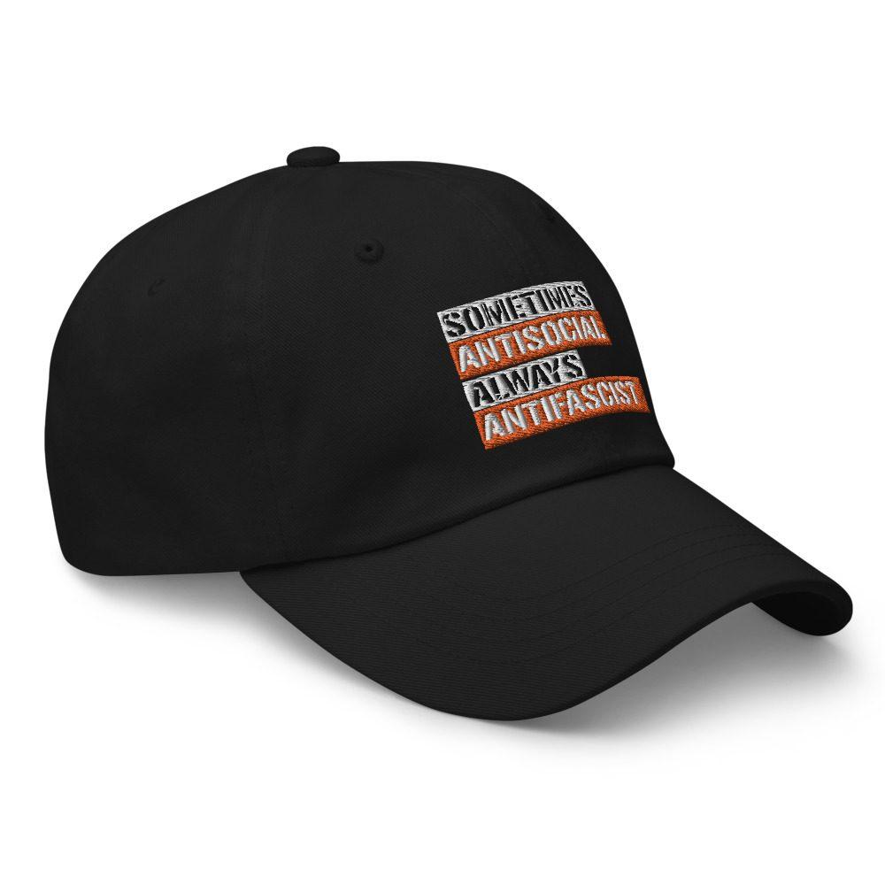 Sometimes Antisocial Always Antifascist Dad Hat
