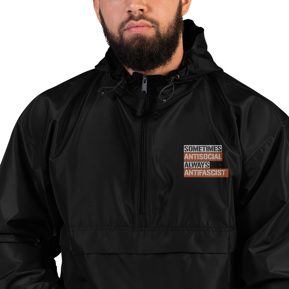 Sometimes Antisocial Always Antifascist Embroidered Champion Packable Jacket