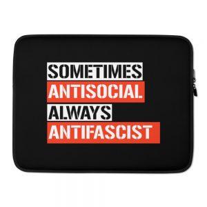 Sometimes Antisocial Always Antifascist Laptop Sleeve
