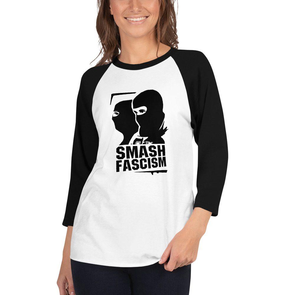 Smash Fascism 3/4 Sleeve Raglan Shirt