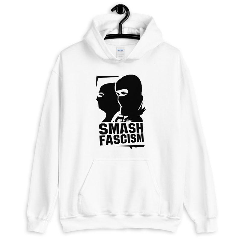 Smash Fascism Unisex Hoodie
