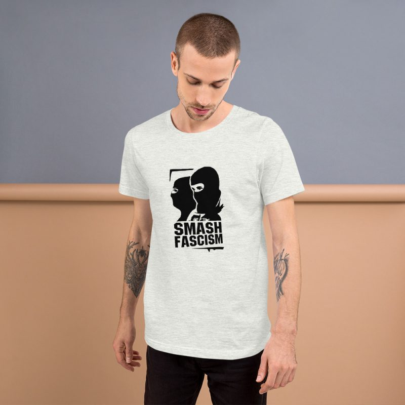 Smash Fascism Short-Sleeve Unisex T-Shirt