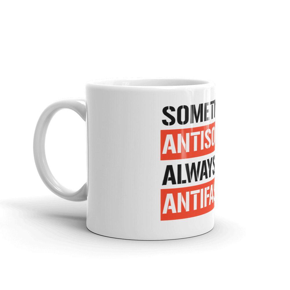 Sometimes Antisocial Always Antifascist Mug