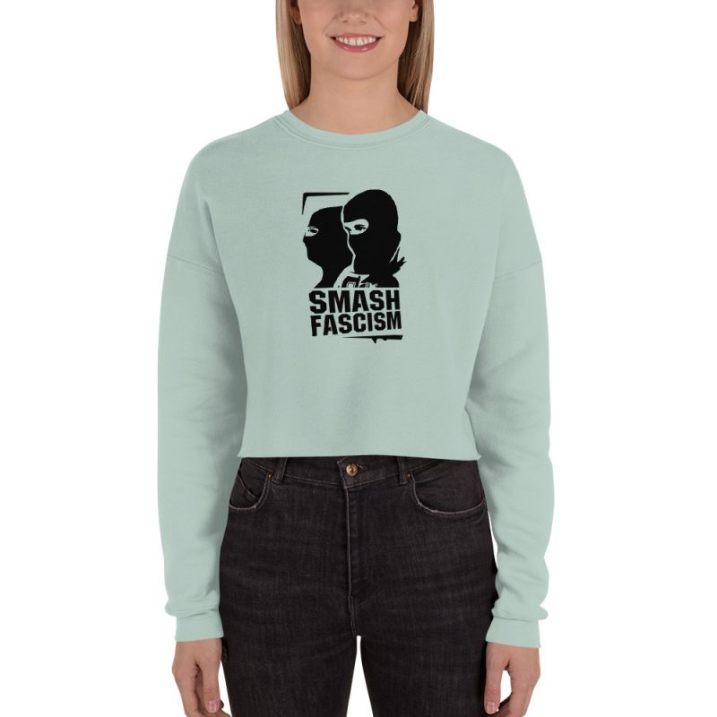 Smash Fascism Crop Sweatshirt