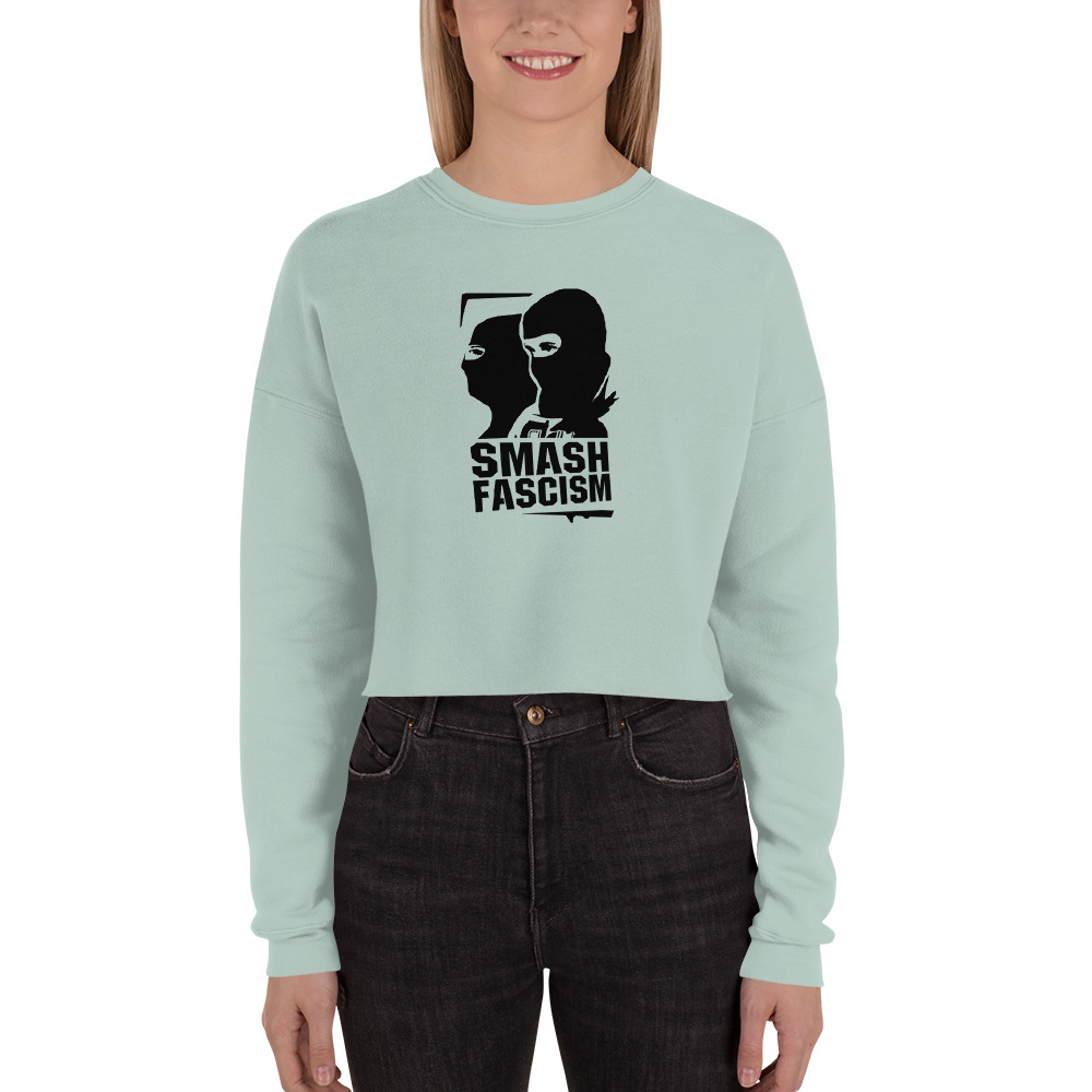 Smash Fascism Crop Sweatshirt