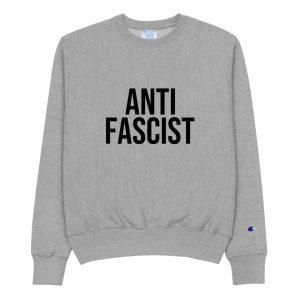 Anti-Fascist Champion Sweatshirt