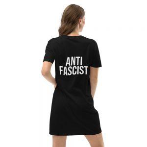 Anti-Fascist Organic T-shirt Dress