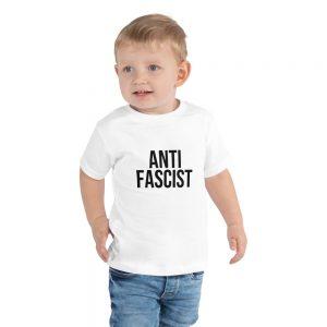 Anti-Fascist Toddler Short Sleeve T-shirt