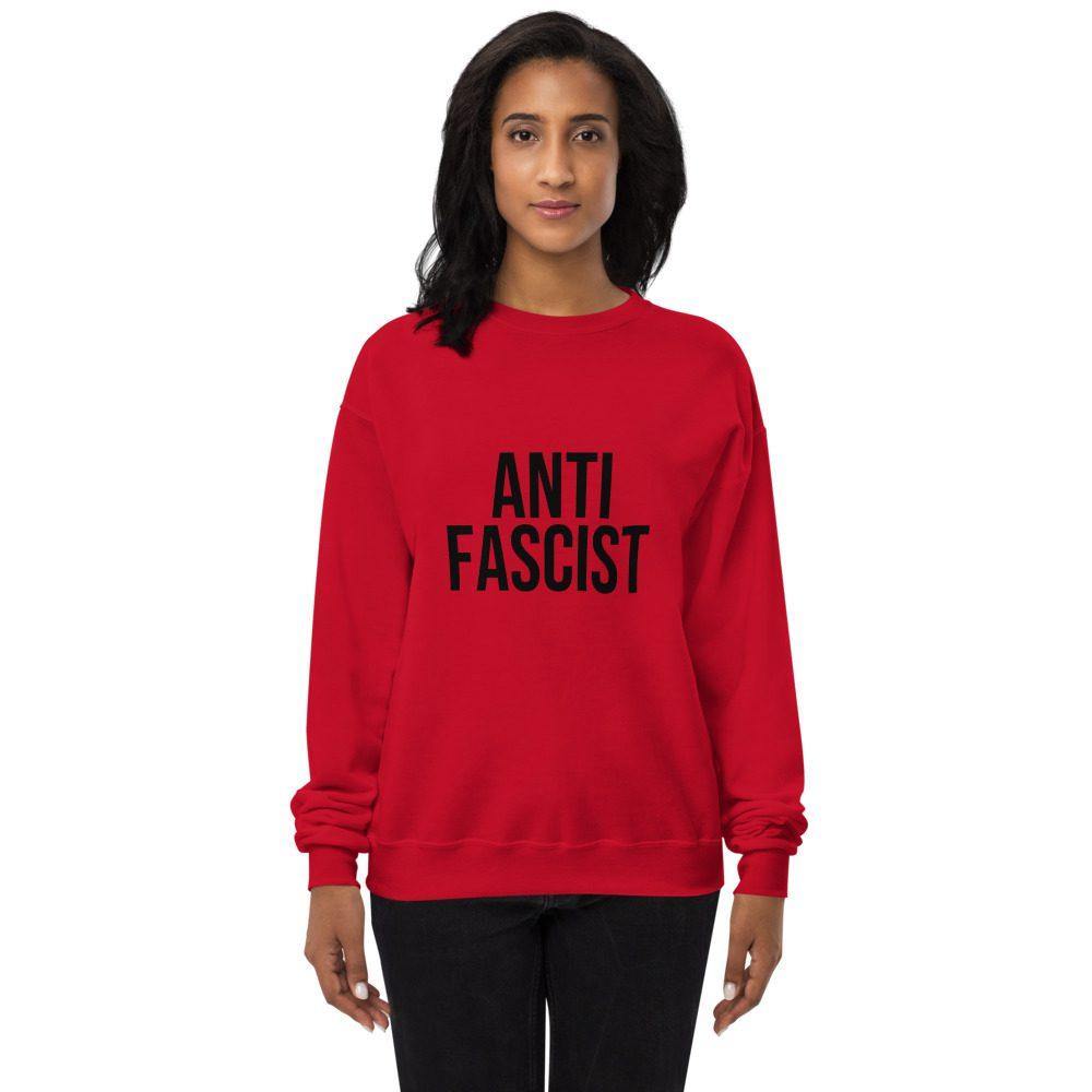 Anti-Fascist Unisex Fleece Sweatshirt