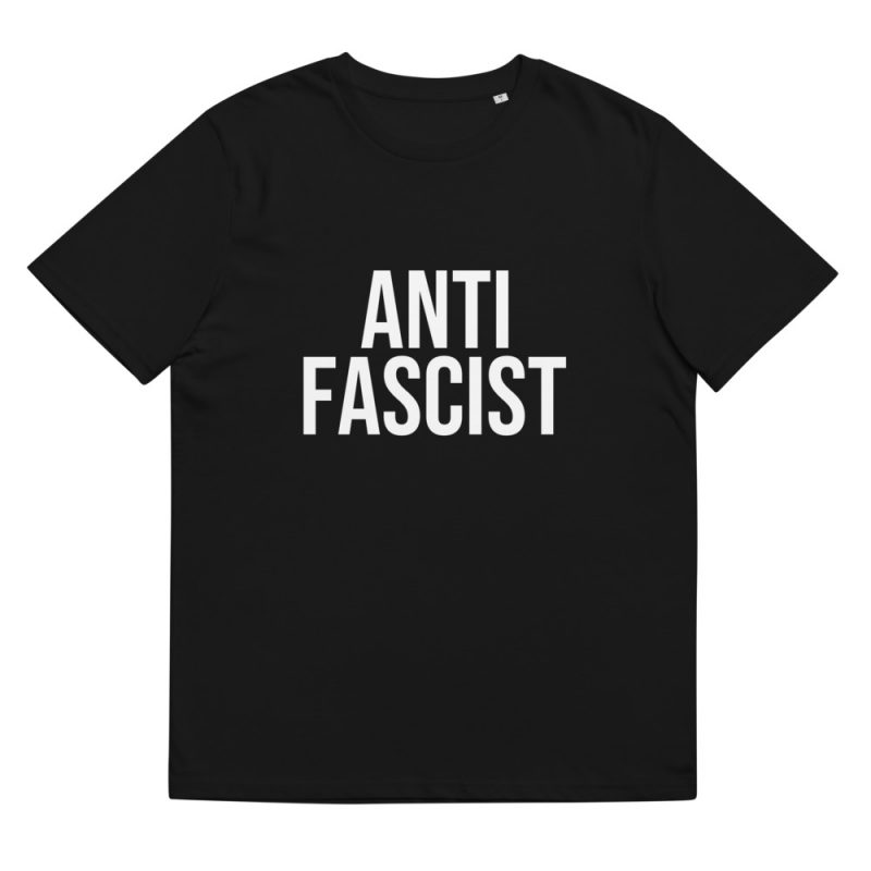 Anti-Fascist Unisex Organic T-shirt