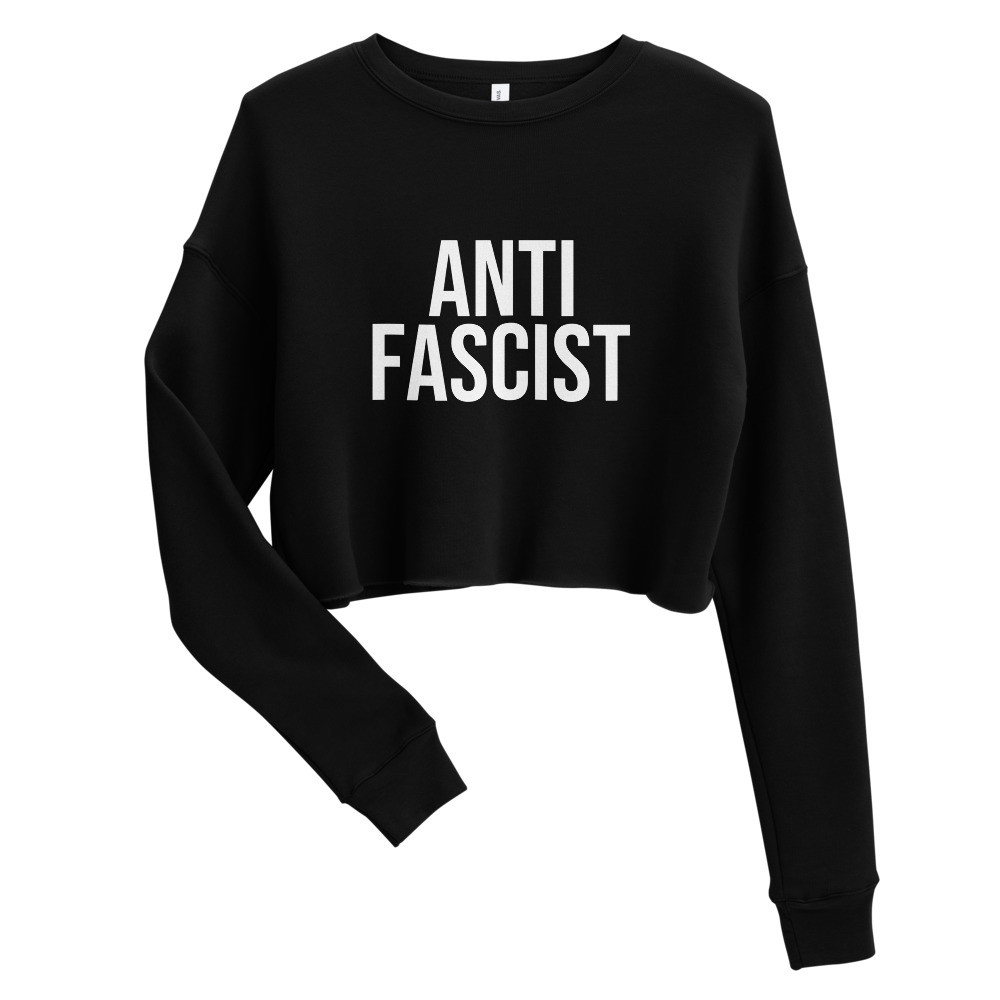 Anti-Fascist Crop Sweatshirt