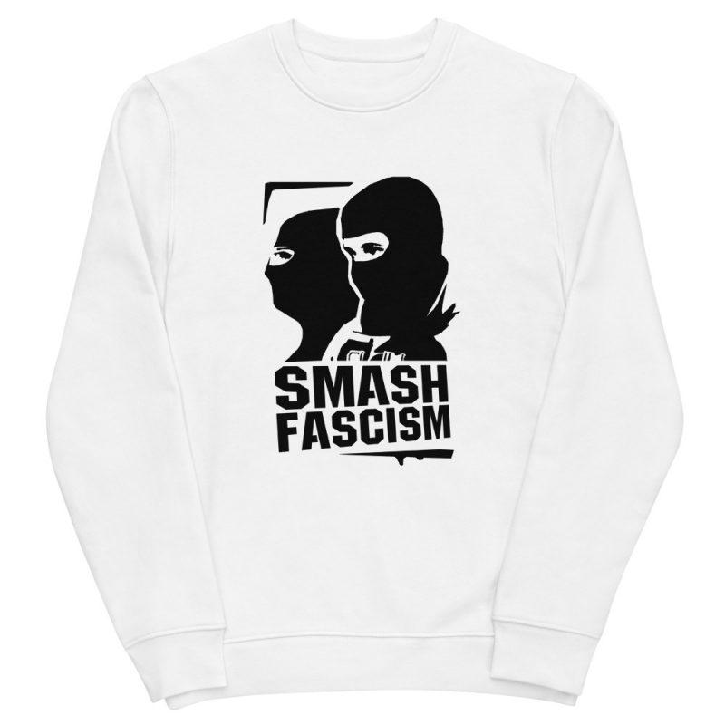 Smash Fascism Unisex Organic Sweatshirt