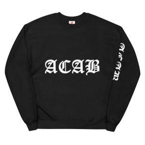 ACAB Unisex Fleece Sweatshirt